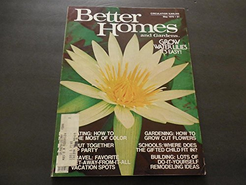 Better Homes and Gardens May 1979, Grow Water Lillies, Remodeling