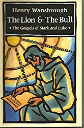 The Lion and the Bull: The Gospels of Mark and Luke