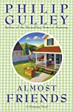 Almost Friends by Philip Gulley front cover