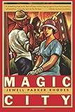 Magic City, Jewell Parker Rhodes, 0060929073