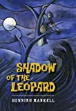 Shadow of the Leopard, Anna Paterson and Henning Mankell, 1554511992