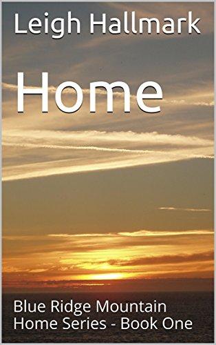 home-blue-ridge-mountain-home-series-book-one