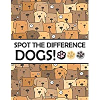 Spot the Differences - Dogs!: A Fun Search