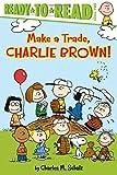Make a Trade, Charlie Brown! (Peanuts)
