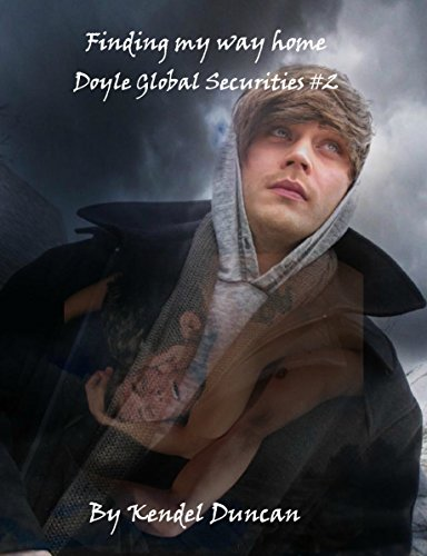 Finding My Way Home (Doyle Global Securities Book 2) by [Duncan, Kendel]