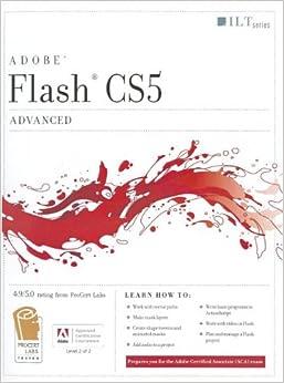 Book Flash CS5: Advanced ACA Edition and CertBlaster Student Manual (ILT)