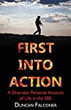 First into Action: A Dramatic Personal Account of Life in the SBS