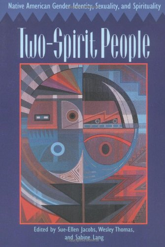 Cover Art for Two-Spirit People: Native American Gender Identity, Sexuality, and Spirituality