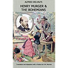 Alfred Delvau's Henry Murger And The Bohemians