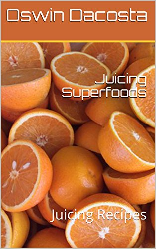 Download juicing superfoods juicing recipes liquid food tips book download juicing superfoods juicing recipes liquid food tips book 1 book pdf audio idrsmboxb forumfinder Choice Image