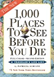 1,000 Places to See Before You Die, Patricia Schultz, 0761163379