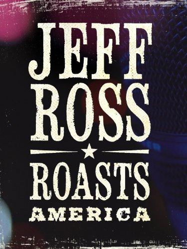 Jeff Ross Roasts America (Best Comedy Central Roast)