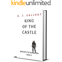 King of the Castle (Braeden the Barbarian Book 2)