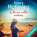 L'île aux mille couleurs Audiobook by Tamara McKinley Narrated by Flora Brunier