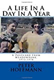 A Life In A Day In A Year: A Postcard From Meadowbank, 1973-1978: Volume 3 (An Edinburgh Trilogy)