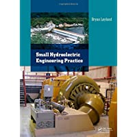 Small Hydroelectric Engineering Practice