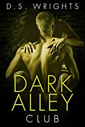 Dark Alley: Club (Dark Alley Season One Book 2)