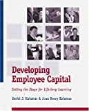 img - for Developing Employee Capital by David J. Kalamas (2004-08-03) book / textbook / text book