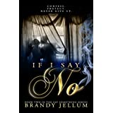 If I Say No (The Say Something Series Book 2)