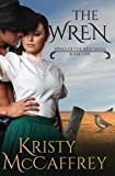 The Wren (Wings of the West) (Volume 1) by  Kristy McCaffrey in stock, buy online here