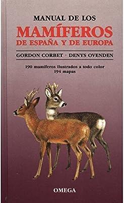 MANUAL MAMIFEROS DE ESPAÑA Y EUROPA GUIAS DEL NATURALISTA ...