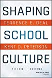 Shaping School Culture 3rd Edition