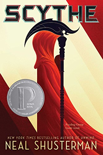 Scythe (Arc of a Scythe Book 1) by [Shusterman, Neal]
