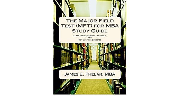 amazon com the major field test mft for mba study guide complete rh amazon com Police Exam Study Guide TEAS V Study Guide