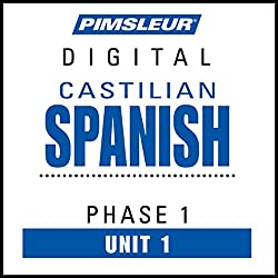Castilian Spanish Phase 1, Unit 01