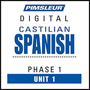 Castilian Spanish Phase 1, Unit 01 Audiobook
