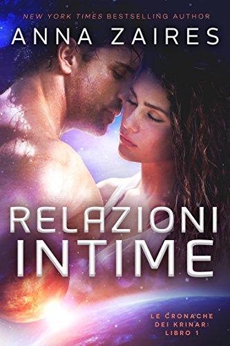 Relazioni Intime (Le Cronache dei Krinar Vol. 1) (Italian Edition)