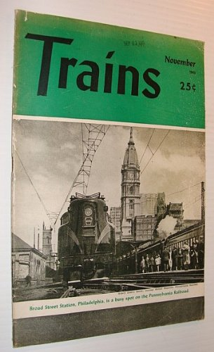 - Trains Magazine, November 1943, Vol. 4, No. 1
