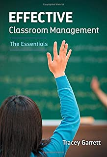 Effective Classroom Management―The Essentials