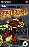 The Flash's Book of Speed (DK READERS)