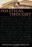 History of American Political Thought (Applications of Political Theory)