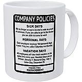 Wampumtuk Company Policies Boss Employee Work Office 11 Ounces Funny Coffee Mug