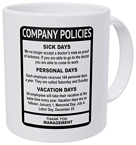(Wampumtuk Company Policies Boss Employee Work Office 11 Ounces Funny Coffee Mug)