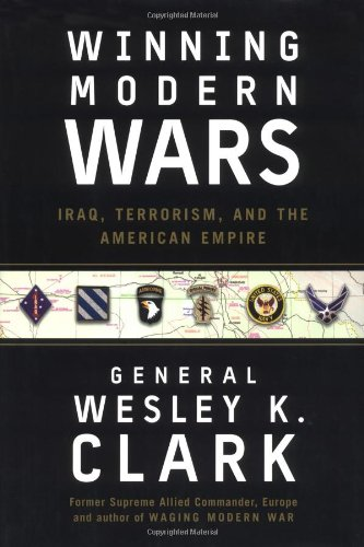 Winning Modern Wars: Iraq, Terrorism, and the American Empir