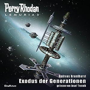 Exodus der Generationen (Perry Rhodan Lemuria 3) Hörbuch