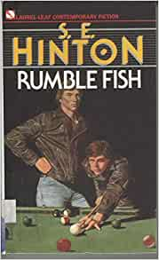Rumble fish 9780606006248 s e hinton books for Rumble fish book