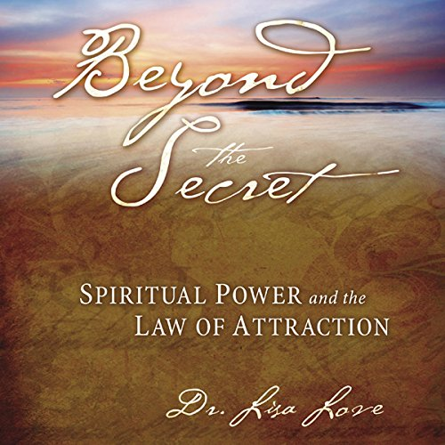 Beyond the Secret: Spiritual Power and the Law of Attraction Audiobook [Free Download by Trial] thumbnail