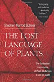 The Lost Language of Plants: The Ecological Importance of Plant Medicine to Life on Earth