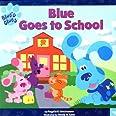 Blue Goes to School (Blue's Clues) by Angela C. Santomero (2000-07-01)