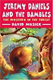 Jeremy Daniels and the Bambles, David Musick, 0595254020