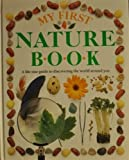 My First Nature Book, Angela Wilkes and Dorling Kindersley Publishing Staff, 039486610X