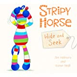 Stripy Horse, Hide and Seek