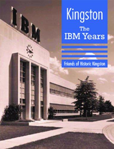Ibm Photo - Kingston: The IBM Years