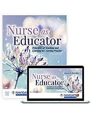 Nurse as Educator: Principles of Teaching and Learning for Nursing Practice: Principles of Teaching and Learning for Nursing Practice