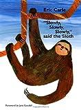 """""""Slowly, Slowly, Slowly,"""" Said the Sloth, Eric Carle, 0399239545"""