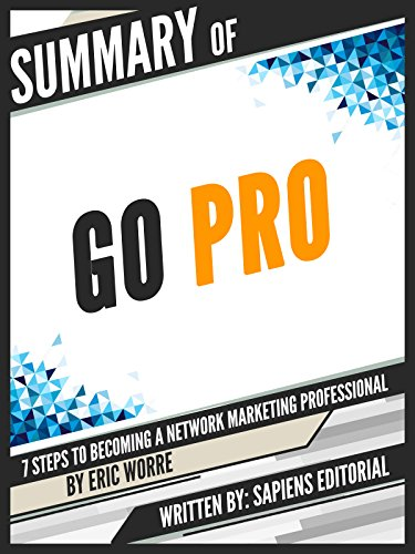 Summary of go pro 7 steps to becoming a network marketing summary of go pro 7 steps to becoming a network marketing professional by eric worre kindle edition by self help kindle ebooks amazon fandeluxe Gallery